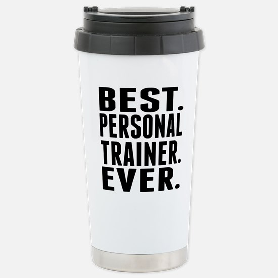 Best. Personal Trainer. Ever. Mugs