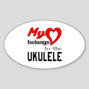 My Heart Belongs To The Ukulele Sticker (Oval)