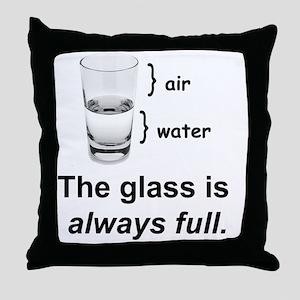 Glass Always Full Throw Pillow