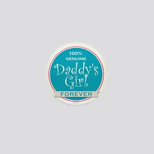 100% Genuine Daddy's Girl Forever Mini Button