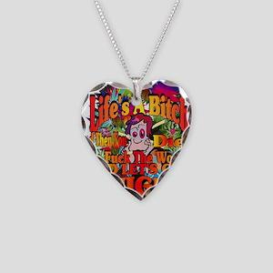 Lifes A Bitch Necklace Heart Charm