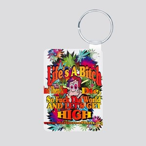 Lifes A Bitch Aluminum Photo Keychain