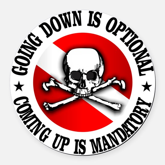 Going Down Is Optional Round Car Magnet