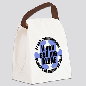 If you see me ALONE Canvas Lunch Bag