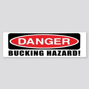 Danger! Bucking Hazard! Horse Bumper Sticker