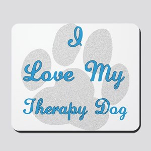 Therapy Dog Mousepad