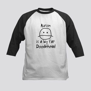 Autism is a Big Fat Doodiehead Kids Baseball Jerse