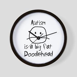 Autism is a Big Fat Doodiehead Wall Clock