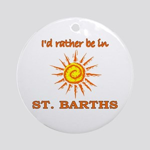 I'd Rather Be In St. Barths Ornament (Round)