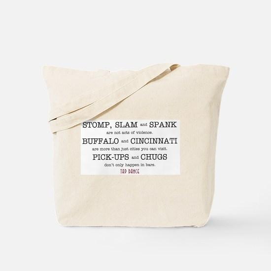 Stomp, Slam & Spank Tote Bag