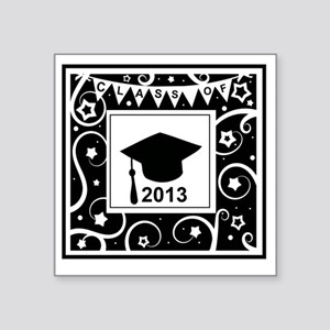 "Class of 2013 Graduate Square Sticker 3"" x 3"""