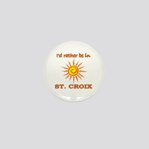 I'd Rather Be In St. Croix, U Mini Button