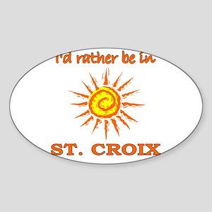 I'd Rather Be In St. Croix, U Oval Sticker