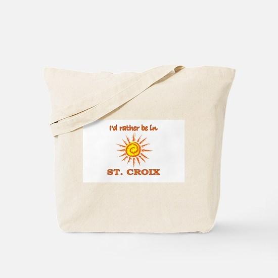 I'd Rather Be In St. Croix, U Tote Bag