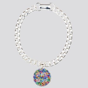 Do what you love Charm Bracelet, One Charm
