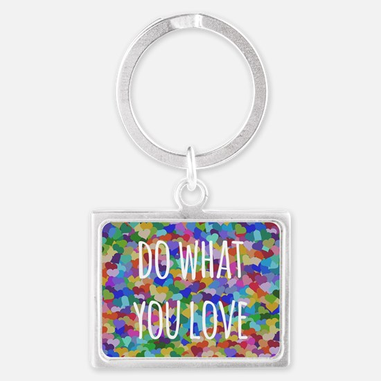 Do what you love Landscape Keychain