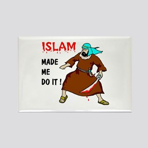 ISLAM MADE ME DO IT Rectangle Magnet