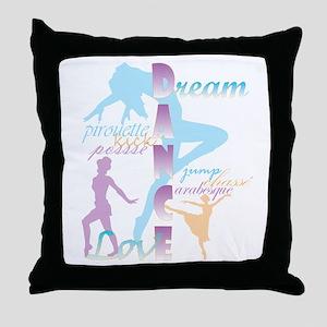 Dream Dance Love Throw Pillow