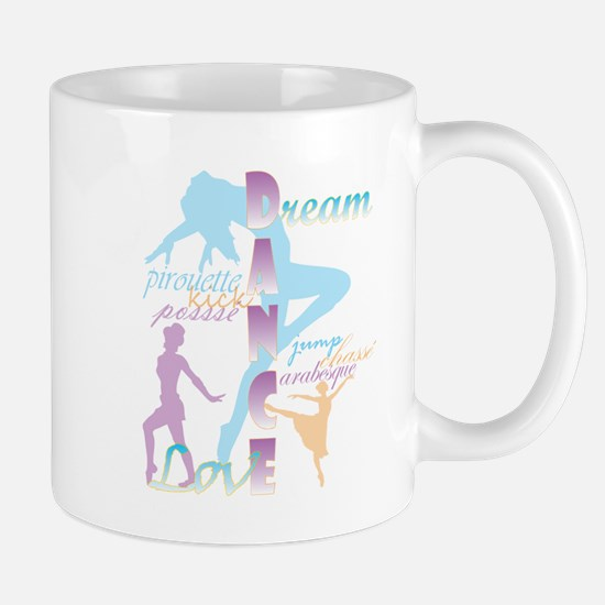 Dream Dance Love Mugs