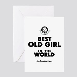 The Best in the World Old Girl Greeting Cards