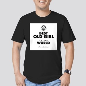 The Best in the World Old Girl T-Shirt