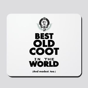 The Best in the World Old Coot Mousepad