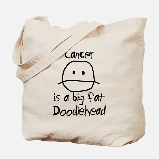 Cancer is a Big Fat Doodiehead Tote Bag
