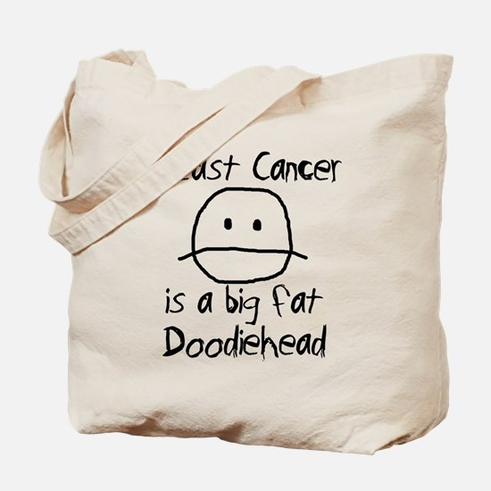 Breast Cancer is a Big Fat Doodiehead Tote Bag