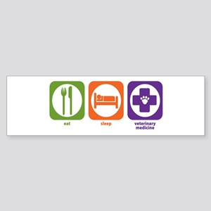 Eat Sleep Veterinary Medicine Bumper Sticker