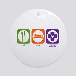 Eat Sleep Veterinary Medicine Ornament (Round)