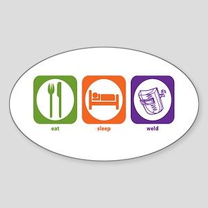 Eat Sleep Weld Oval Sticker