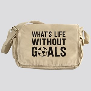 soccer - whats life without goals Messenger Bag