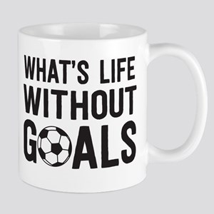 soccer - whats life without goals Mugs
