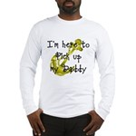 Gold Navy Here to pick up my Daddy Long Sleeve T-