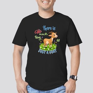 No Such Thing as Just a Goat GetYerGoat™ T-Shirt