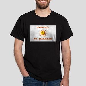 I'd Rather Be In St. Maarten Dark T-Shirt