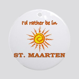 I'd Rather Be In St. Maarten Ornament (Round)