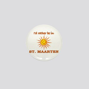 I'd Rather Be In St. Maarten Mini Button