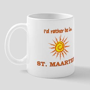 I'd Rather Be In St. Maarten Mug