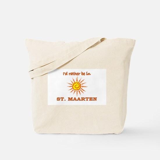 I'd Rather Be In St. Maarten Tote Bag