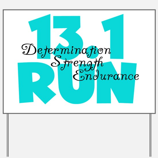 13.1 Run Aqua Yard Sign