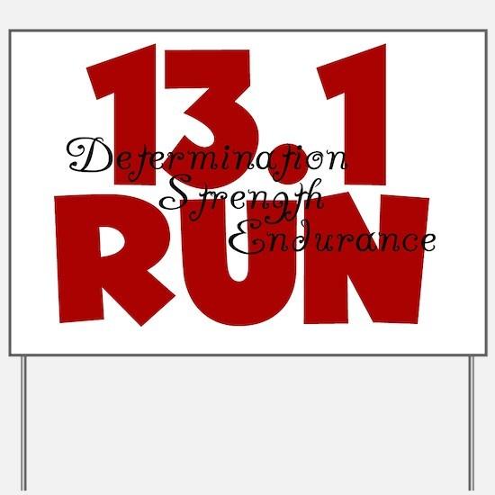 13.1 Run Red Yard Sign