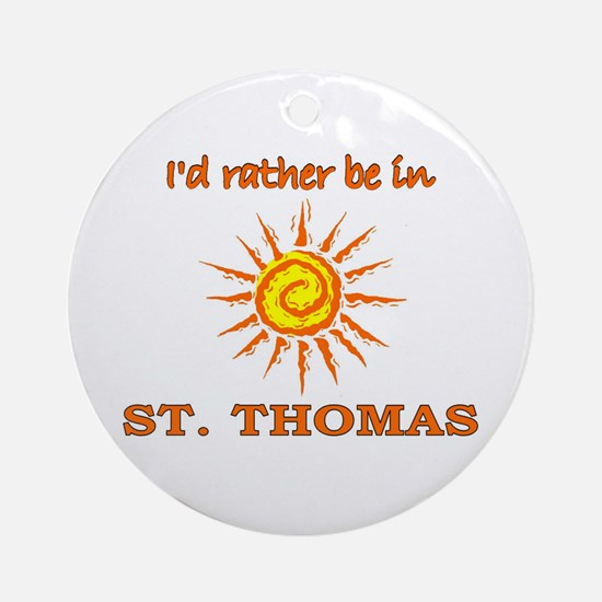 I'd Rather Be In St. Thomas, Ornament (Round)