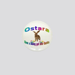 Ostara how a Bunny got into Easter Mini Button