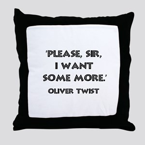 Oliver Twist Quote Throw Pillow