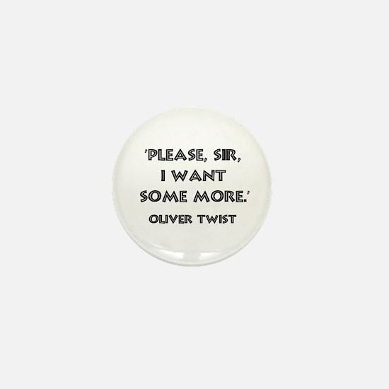 Oliver Twist Quote Mini Button
