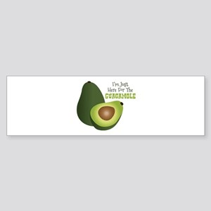 Im Just Here For The GUACAMOLE Bumper Sticker
