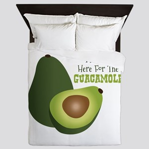 Im Just Here For The GUACAMOLE Queen Duvet