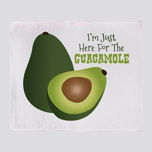 Im Just Here For The GUACAMOLE Throw Blanket