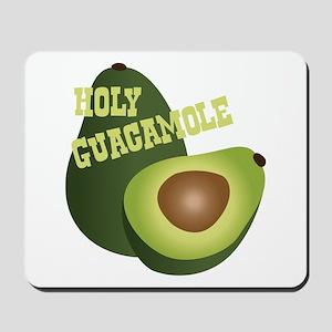 HOLY GUACAMOLE Mousepad